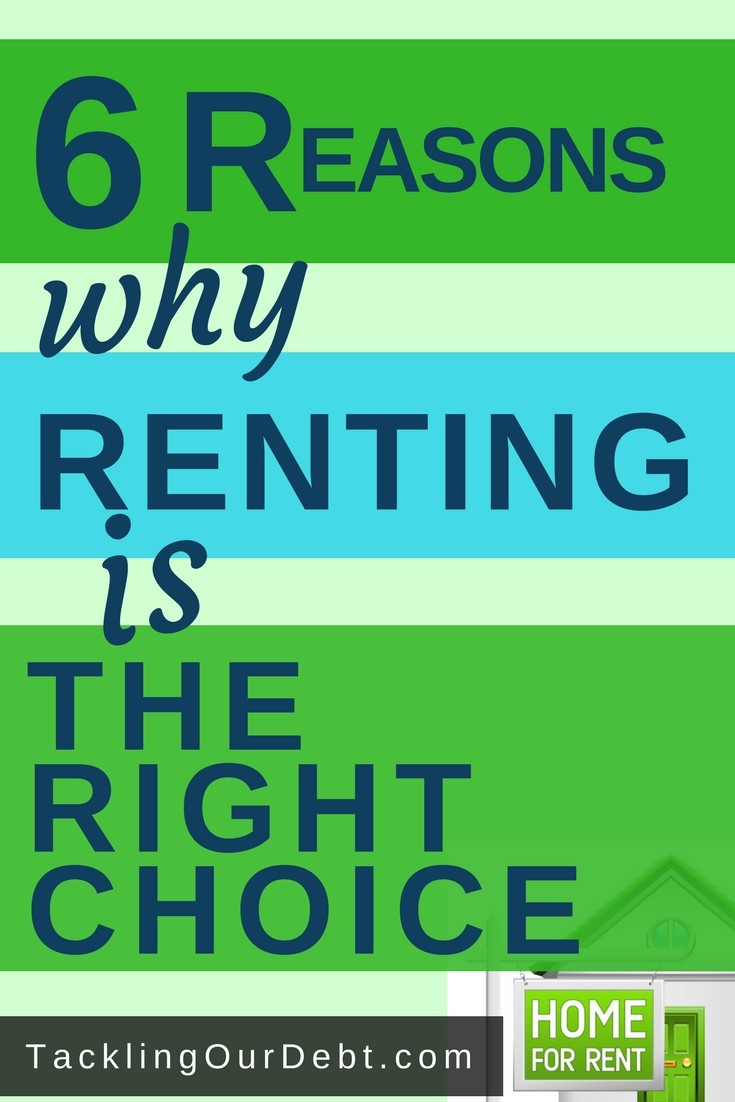 Six reasons why renting is the right choice for us right now. #realestate