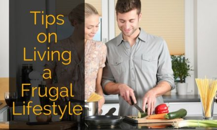 Tips on Living a Frugal Lifestyle