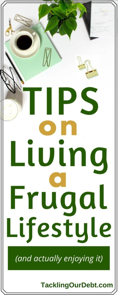 Frugal Living - Tips on living a frugal lifestyle and actually enjoying it, while also saving money. Click thru to learn more!