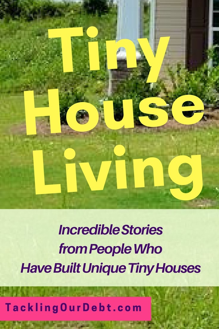 Tiny House Living. Incredible stories from people who have built unique tiny houses.