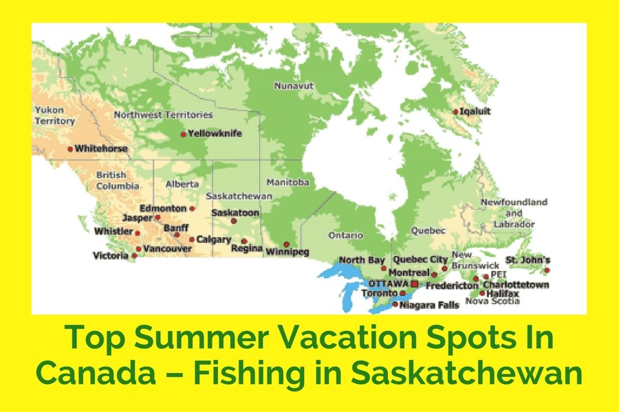 Top Summer Vacation Spots In Canada – Fishing in Saskatchewan