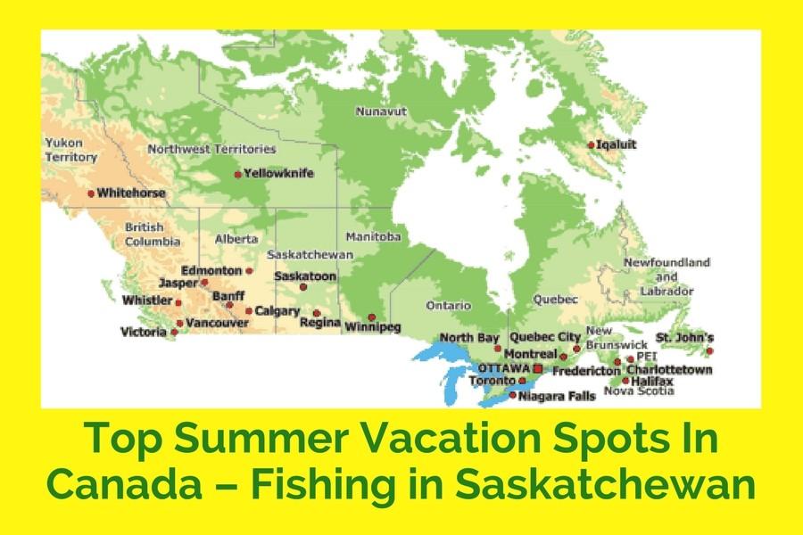 Top Summer Vacation Spots In Canada – Fishing in Saskatchewan