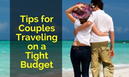 Tips for Couples Traveling on a Tight Budget