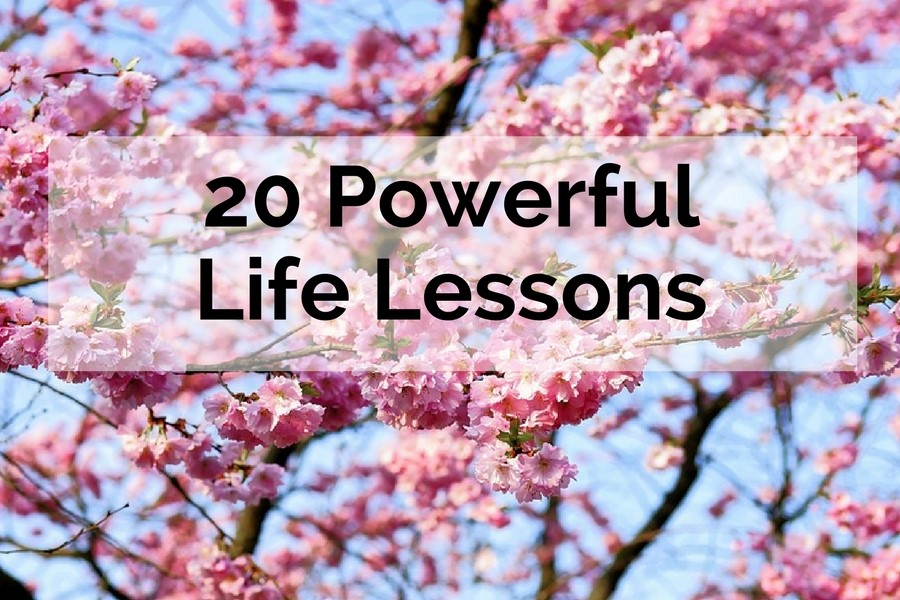 20 Powerful Life Lessons
