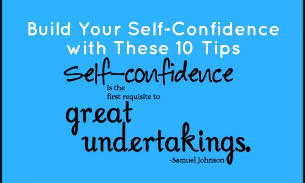 Build Your Self-Confidence with These 10 Tips