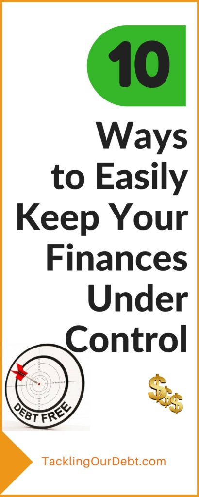 10 Ways to Easily Keep Your Finances Under Control. #finances #money