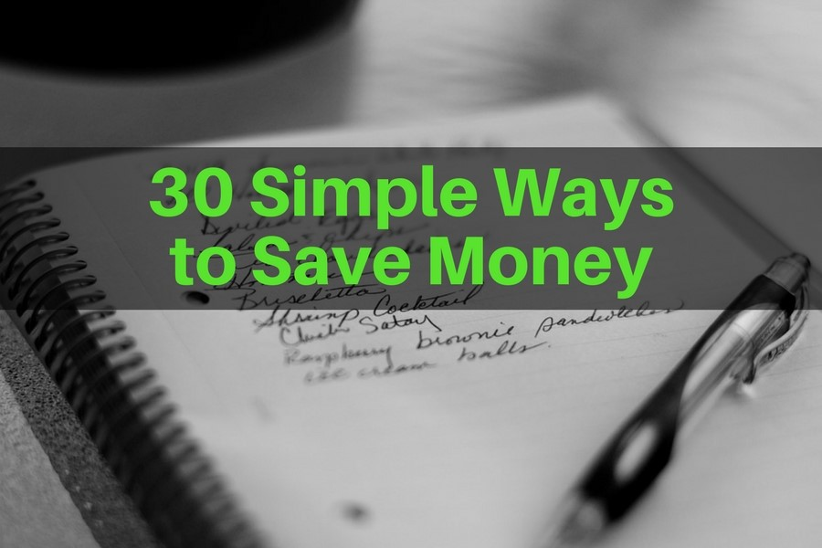 30 Simple Ways to Save Money