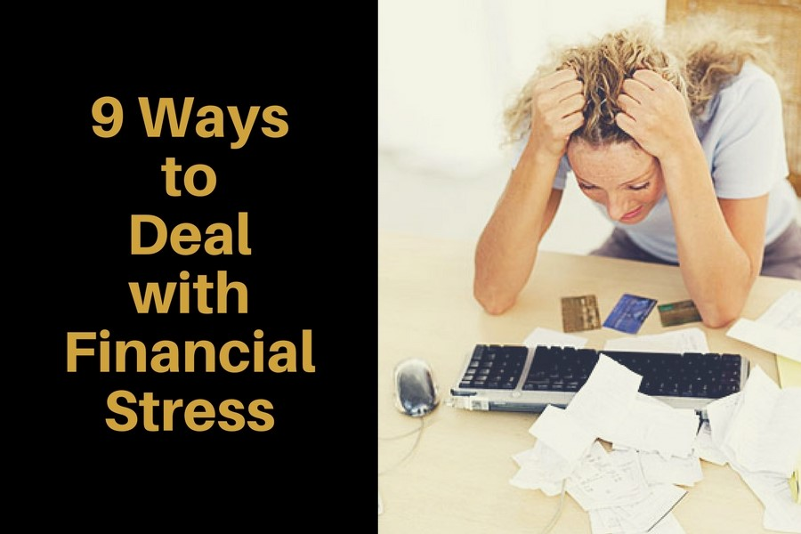 9 Ways to Deal with Financial Stress