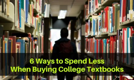 6 Ways to Spend Less When Buying College Textbooks