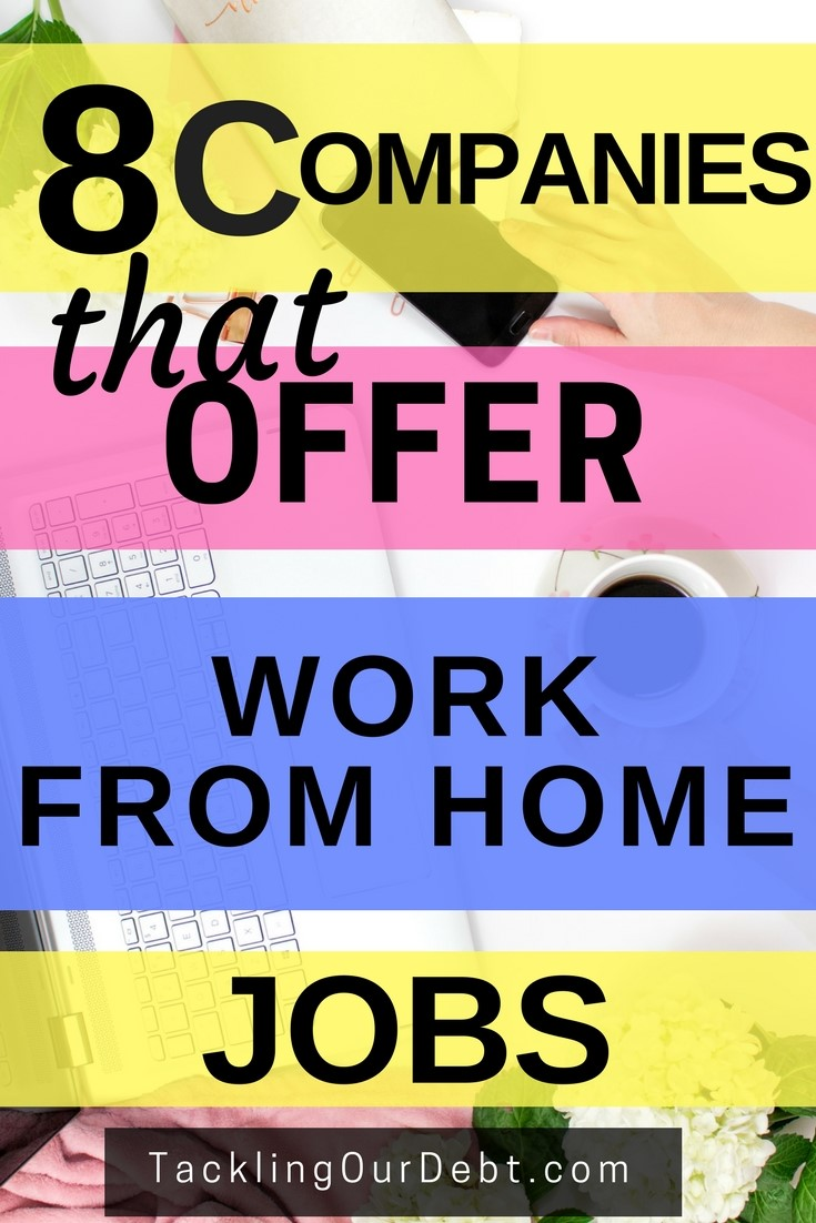 Eight Companies that Offer Work From Home Jobs #workfromhome #makemoney
