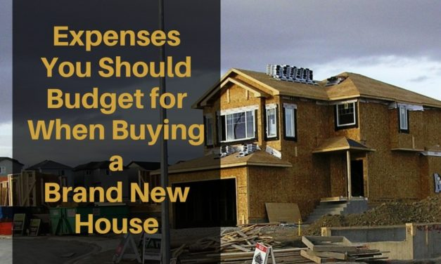 Expenses You Should Budget for When Buying a Brand New House