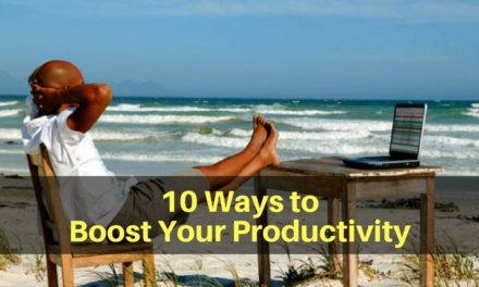 10 Ways to Boost Your Productivity