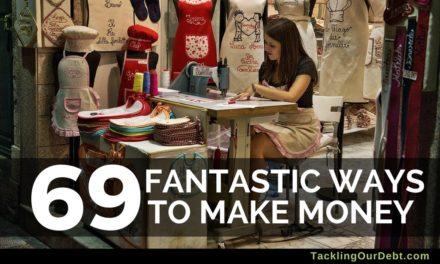69 Fantastic Ways to Make Money