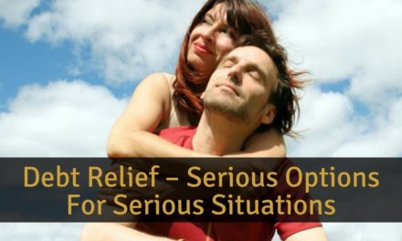 Debt Relief – Serious Options For Serious Situations