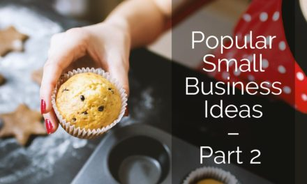 Popular Small Business Ideas – Part 2