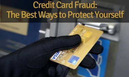 Credit Card Fraud: The Best Ways to Protect Yourself