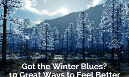 Got the Winter Blues? 10 Great Ways to Feel Better