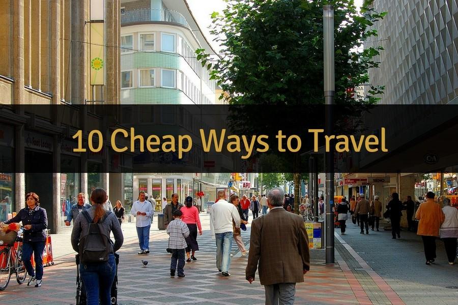 10 Cheap Ways to Travel  TacklingOurDebt