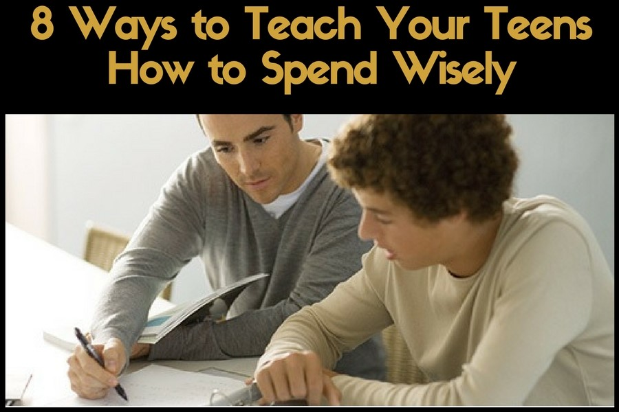 8 Ways to Teach Your Teens How to Spend Wisely