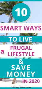ten smart ways to live a frugal lifestyle in 2020