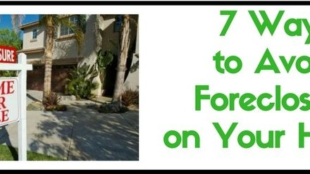 7 Ways to Avoid Foreclosure on Your Home