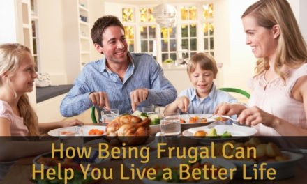 How Being Frugal Can Help You Live a Better Life