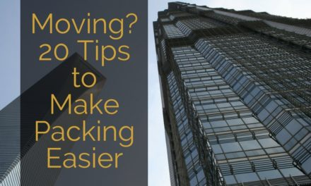Moving? 20 Tips to Make Packing Easier