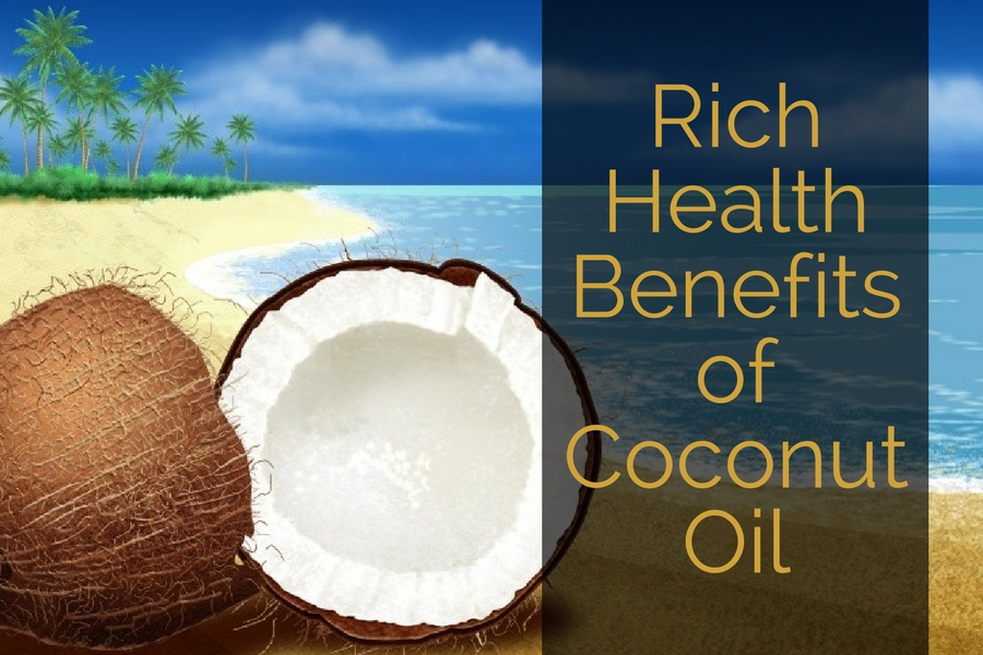 Rich Health Benefits of Coconut Oil