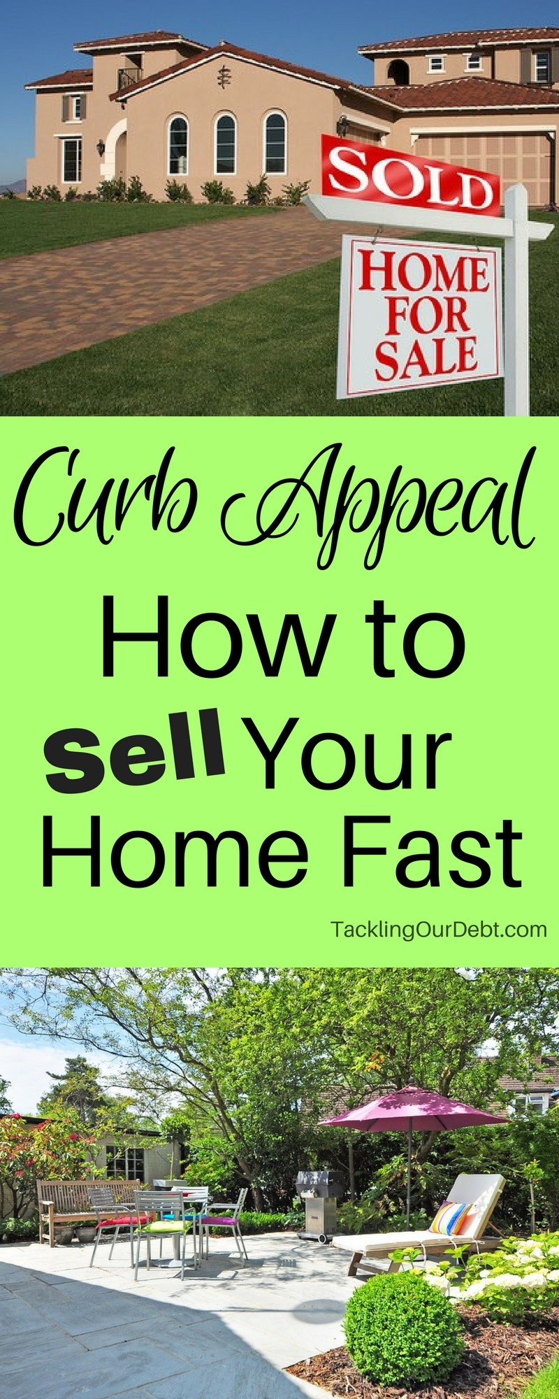 Curb Appeal How to Sell Your Home Fast - Try out a few of these techniques to improve your home before you sell it. By doing these things you will stand out from any competition you may have in your area, and chances are very good that your house will sell quicker and for more money than the others.