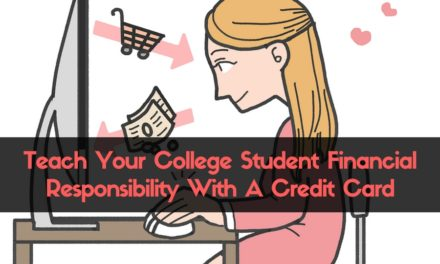 Teach Your College Student Financial Responsibility With A Credit Card