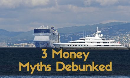 3 Money Myths Debunked