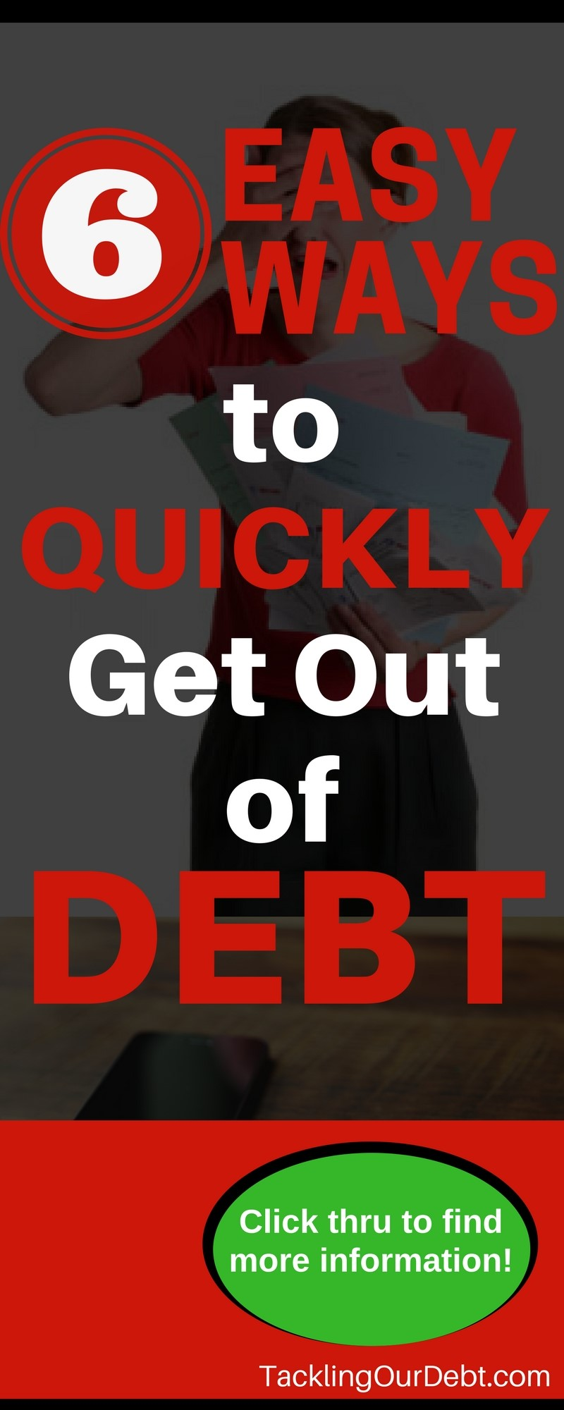 Six Easy Ways to Quickly Get Out of Debt and Put Your Personal Finances in Order. Click thru for more information.