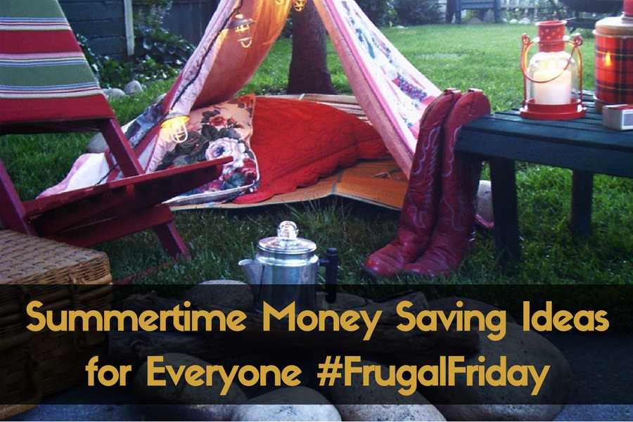 Summertime Money Saving Ideas for Everyone #FrugalFriday