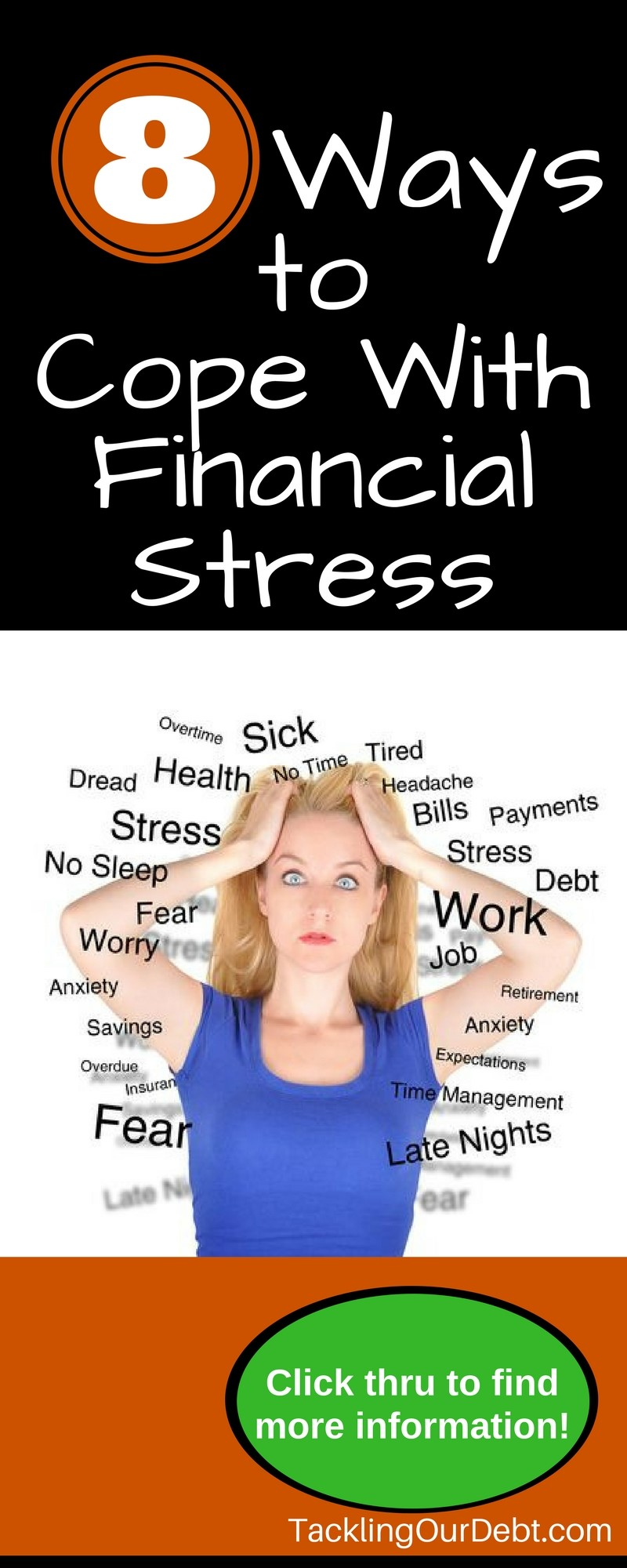 8 Ways to Cope with Financial Stress. Click thru to learn more.