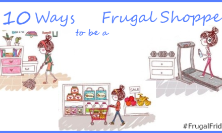 10 Ways to Be a Frugal Shopper #FrugalFriday