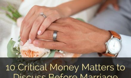 10 Critical Money Matters to Discuss Before Marriage