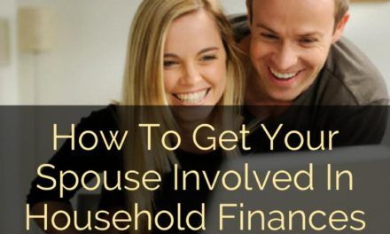 How To Get Your Spouse Involved In Household Finances