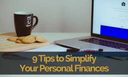 9 Tips to Simplify Your Personal Finances