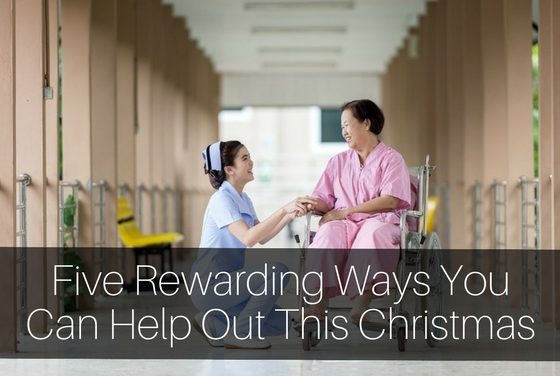 Five Rewarding Ways You Can Help Out This Christmas