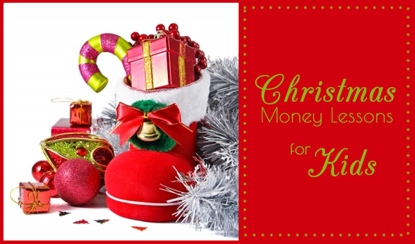 3 Money Lessons for Kids This Christmas