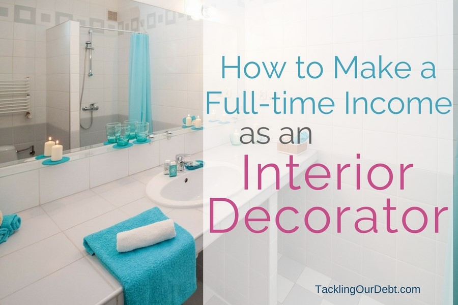Small Business Idea Become An Interior Decorator