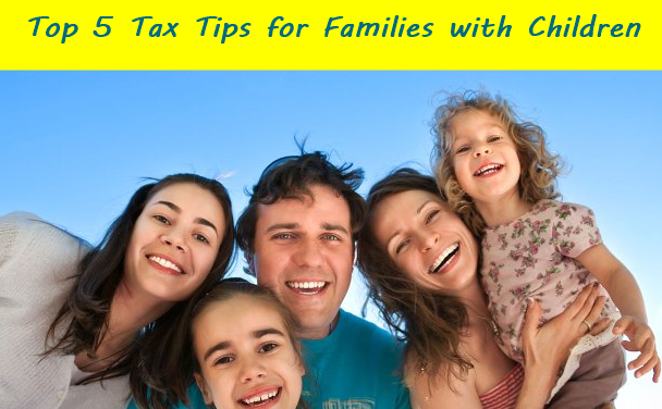 Top 5 Tax Tips for Families with Children
