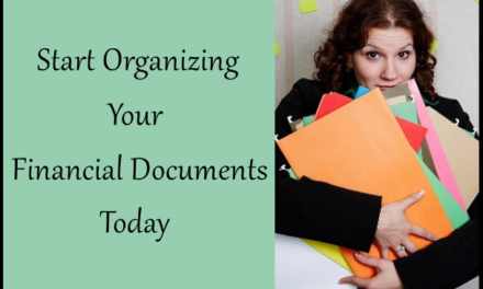 Start Organizing Your Financial Documents Today