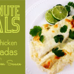 30 Minute Meals: White Chicken Enchiladas