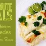 30 Minute Meals: White Chicken Enchiladas