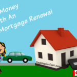 Save Money With An Early Mortgage Renewal