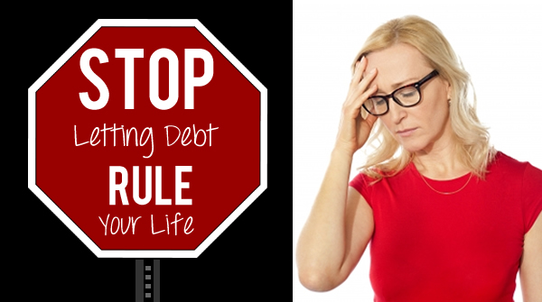 Stop Letting Debt Rule Your Life