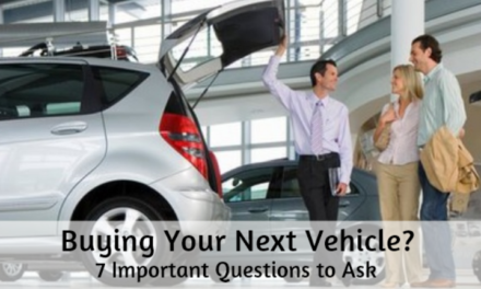Buying Your Next Vehicle? 7 Important Questions to Ask