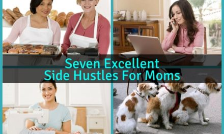 Seven Excellent Side Hustles For Moms