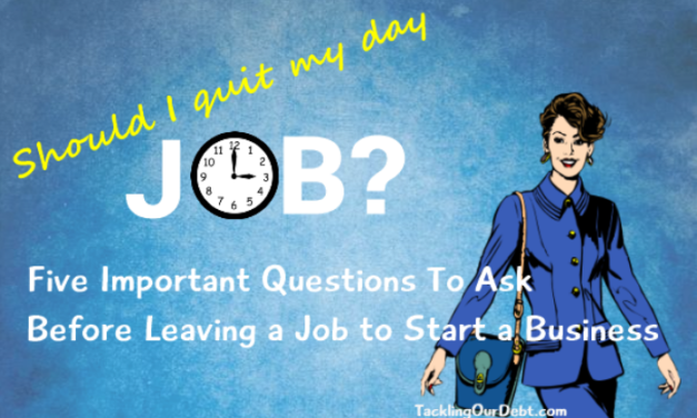 Five Important Questions To Ask Before Leaving A Job To Start A Business